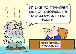 """- """"J'aimerais être transféré en dehors du service Recherche et Développement pour un temps""""."""