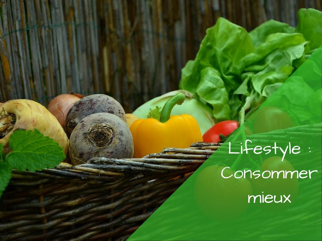 Et si l'on se décidait à consommer mieux ?