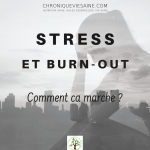 Stress : à consommer avec modération