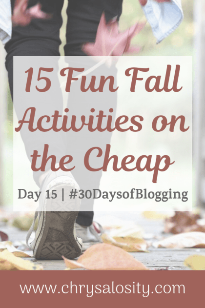 15 Fun Fall Activities on the Cheap | Day 15 of 30 Days of Blogging