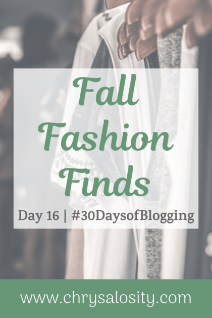 Fall Fashion Finds | Day 16 of 30 Days of Blogging