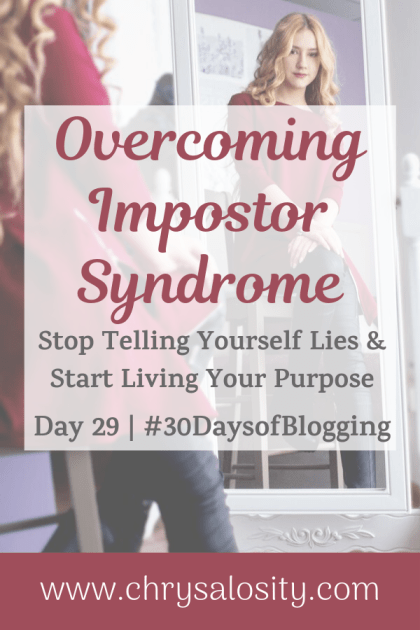 Overcoming Impostor Syndrome | Day 29 of 30 Days of Blogging