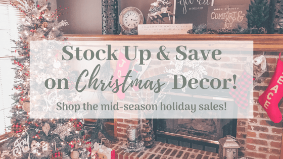 Stock Up and Save on Christmas Decor
