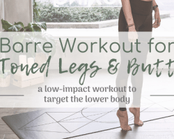 Barre Workout for Toned Legs & Butt