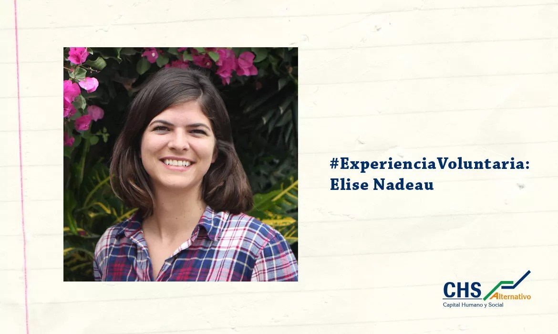 #ExperienciaVoluntaria: Elise Nadeau