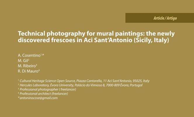 "A. Cosentino, M. Gil, M. Ribeiro, R. Di Mauro ""Technical Photography for mural paintings: the newly discovered frescoes in Aci Sant'Antonio (Sicily, Italy)"" Conservar Património 20, 23-33, 2014."