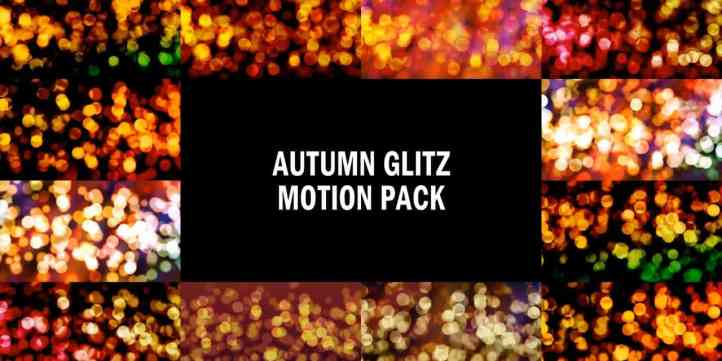 Autumn Glitz Motion Pack Preview