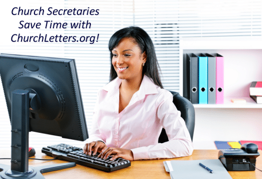 Church Secretaries save time with Church Letters.org!