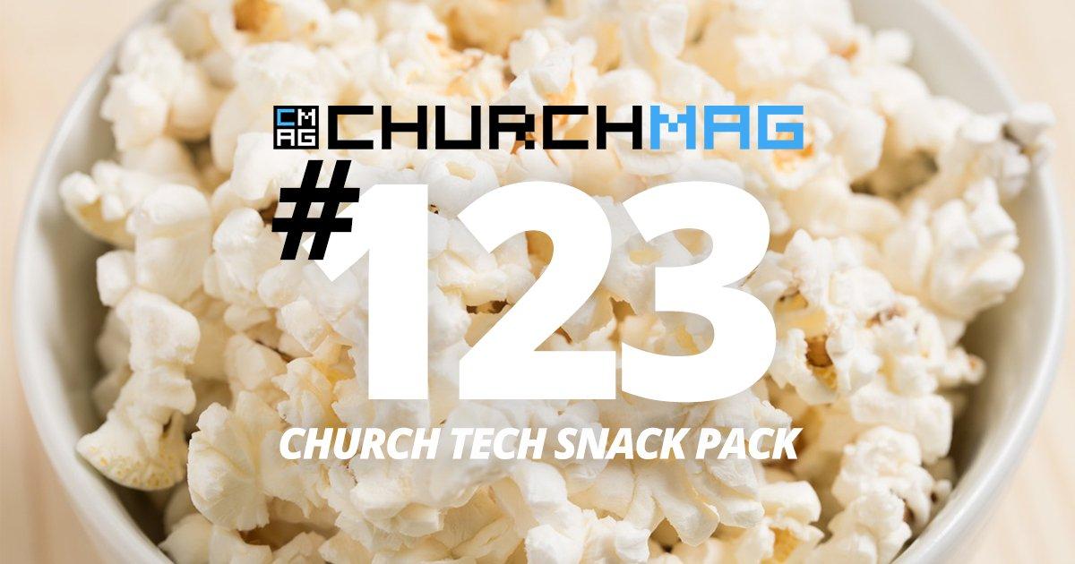 Church Tech Snack Pack #123