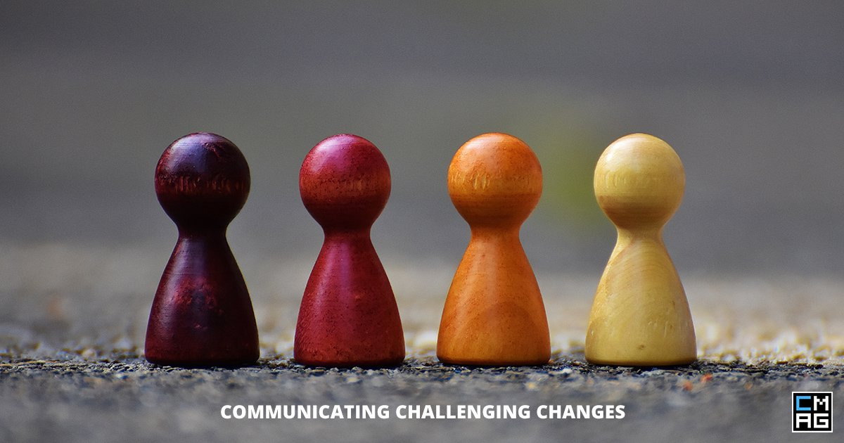 Communicating Challegning Changes