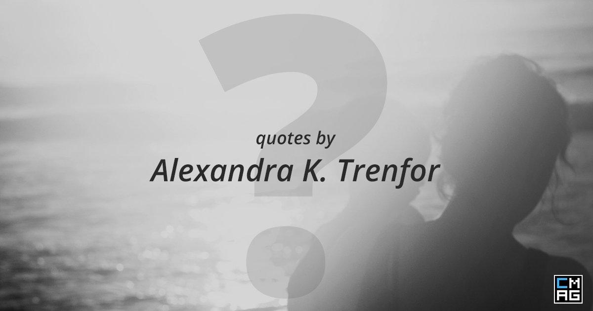 Alexandra K. Trenfor