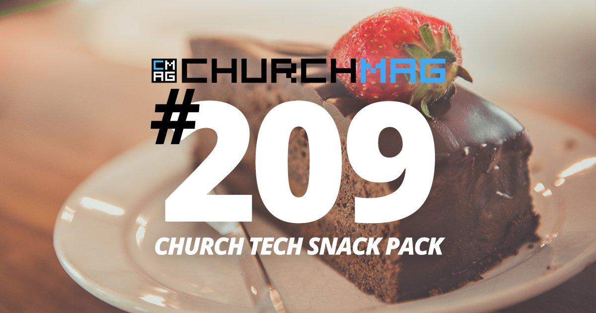 Church Tech Snack Pack #209