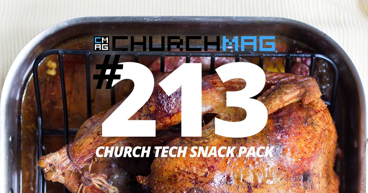 Church Tech Snack Pack #213 [Black Friday Edition]