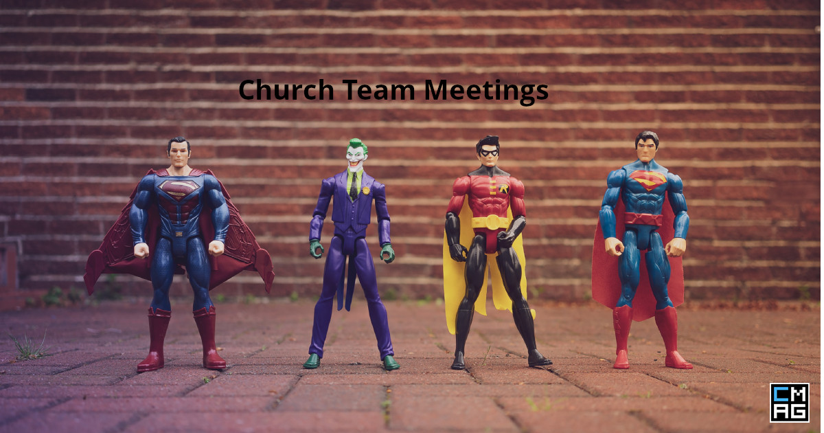 3 ways to make church team meetings better