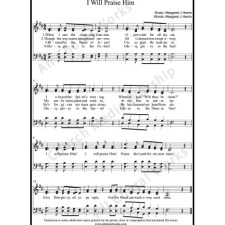 I will praise Him Sheet Music (SATB) with Practice Music tracks. Make unlimited copies of sheet music and the practice music.