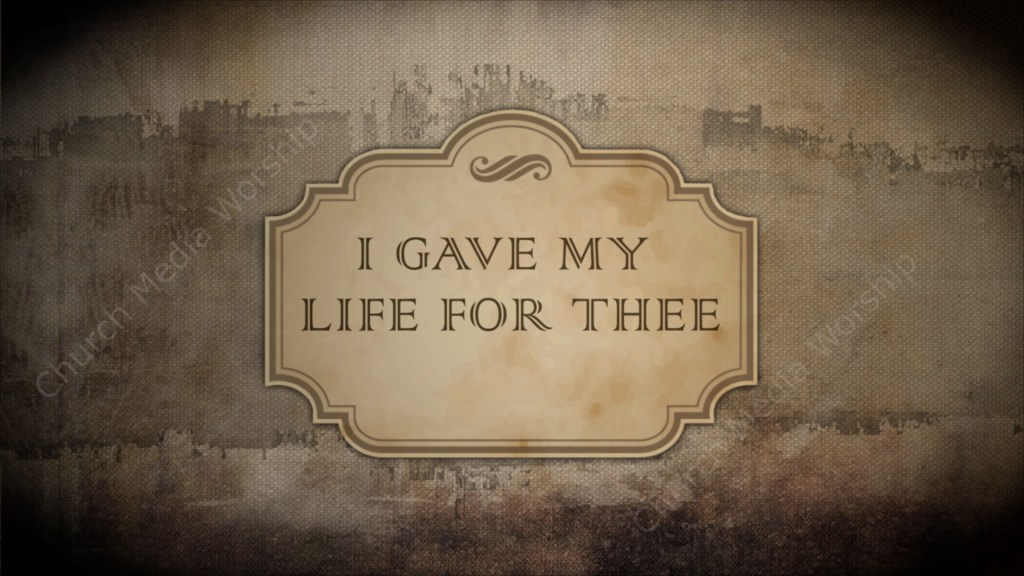 I Gave My Life For Thee Singalong Christian Video HD. With perfectly timed Lyrics. Easy to follow & sing. Video and Audio to enhance the Worship experience.