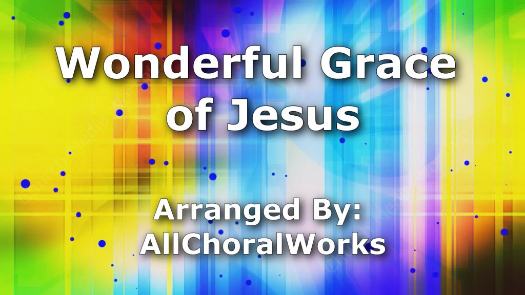 Wonderful Grace of Jesus Singalong Christian Video HD. With perfectly timed Lyrics. Easy to follow and sing Video & Audio to enhance the Worship experience