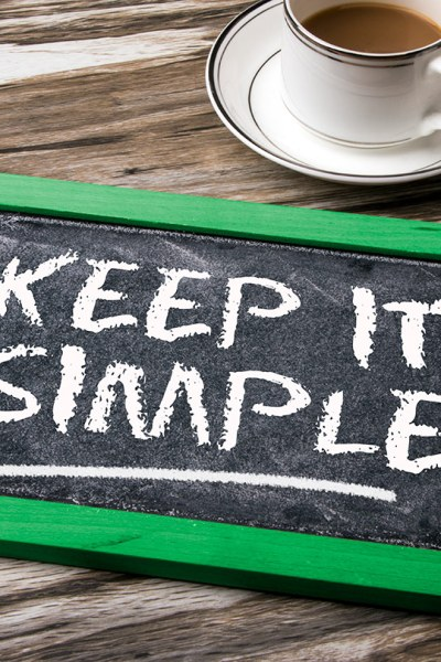 Keep it Simple, Don't Over Complicate Ministry or the Church