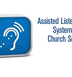 assisted listening systems for church sound header jpg [ 1024 x 768 Pixel ]