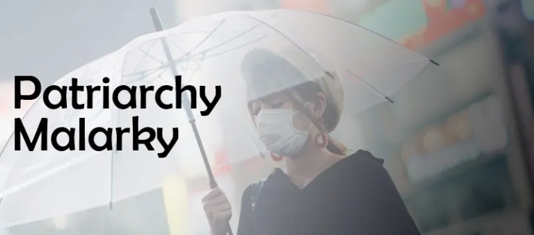 Patriarchy Malarkey