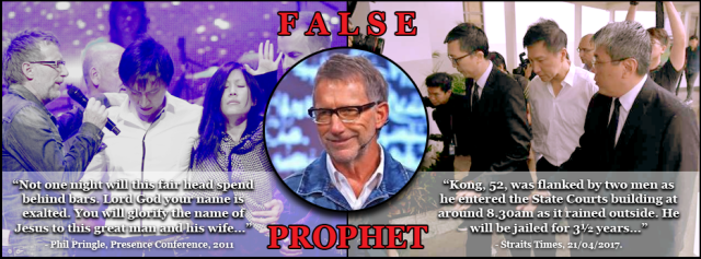 False Prophet Phil Pringle - Kong Hee CHC
