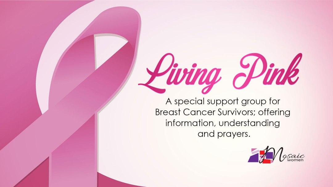 Living Pink Breast Cancer Survivor Ministry