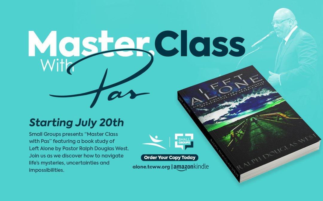 Join us for MasterClass with Pas: A Book Study of Left Alone – Register Today