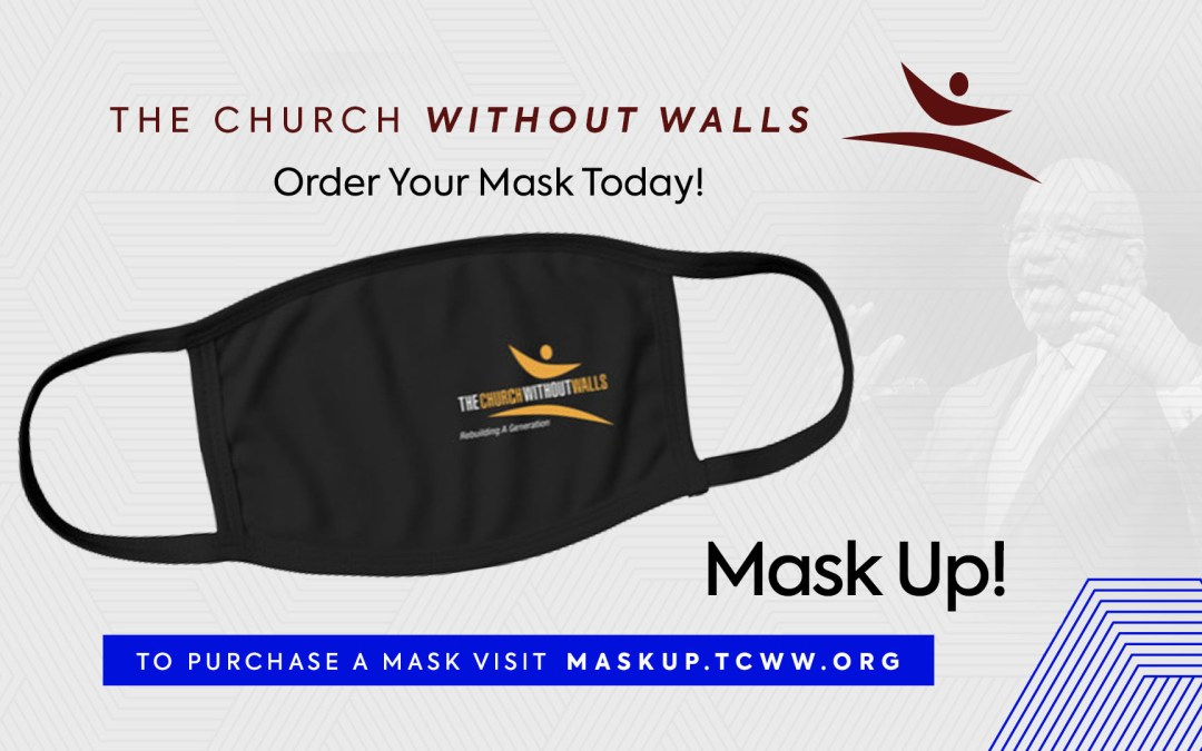 #MaskUp with The Church Without Walls