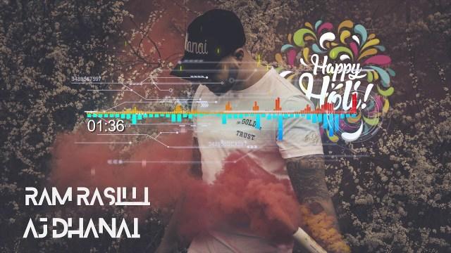 AJ Dhanai Ft Ki The Band - Ram Rasilli