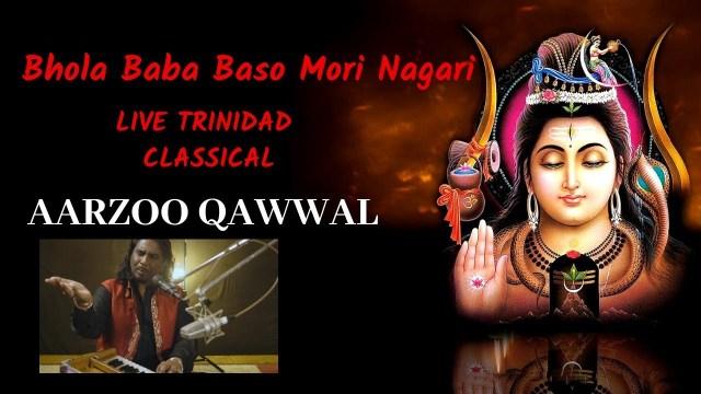 Aarzoo Qawwal - Bhola Baba Baso Mori Nagari