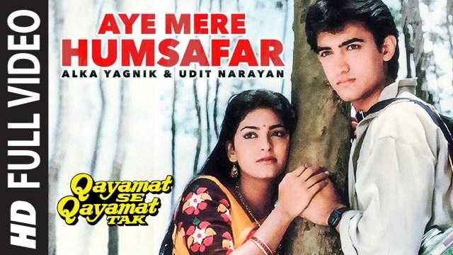 Ae Mere Humsafar Lyrics by Alka Yagnik, Udit Narayan | Qayamat Se Qayamat Tak