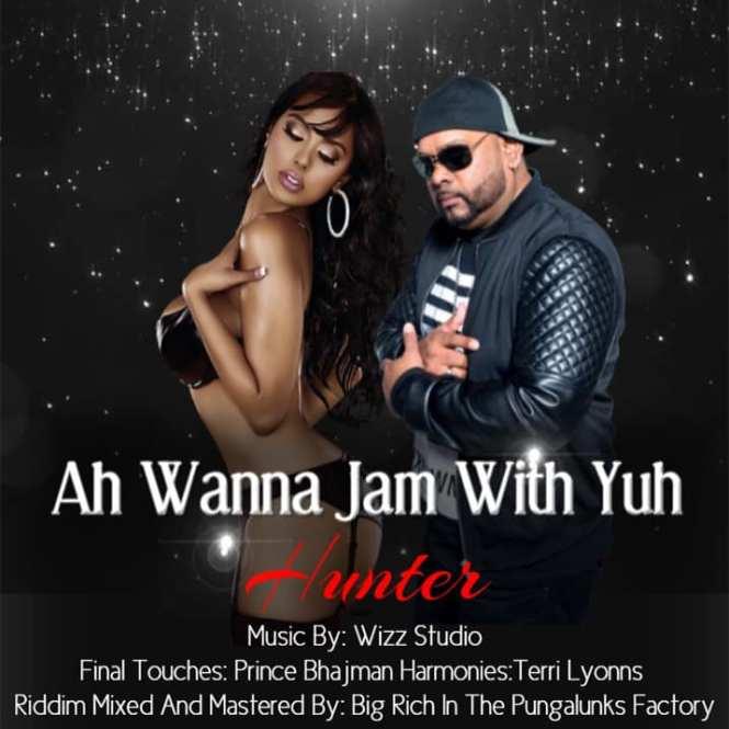 Ah Wanna Jam Wid Yuh by Hunter