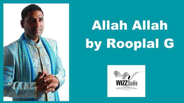 Allah Allah By Rooplal G & Wizz Studio