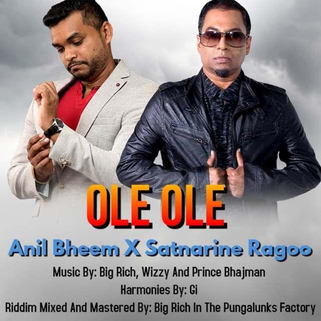 Anil Bheem & Satnarine Ragoo Ole Ole