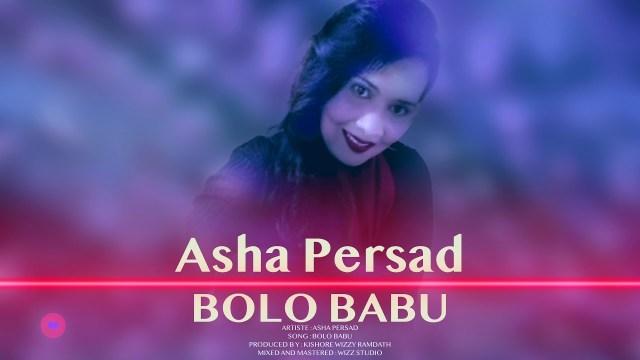 Asha Persad - Bolo Babu