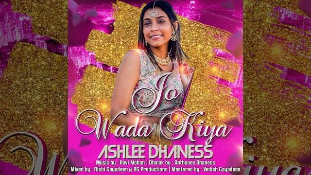 Ashlee Dhaness - Jo Wada Kiya