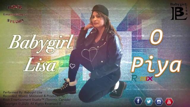 Babygirl Lisa - O Piya