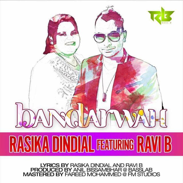 Bandarwah By Rasika Dindial & Ravi B (2016 Chutney Soca)