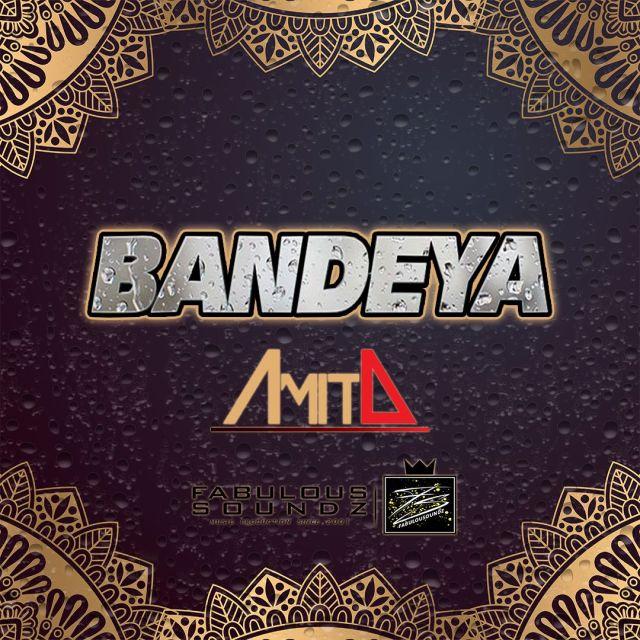 Bandeya Amit D