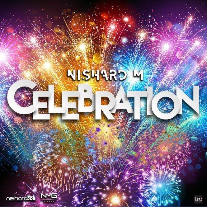 Celebration by Nishard M (2020 Chutney Soca)