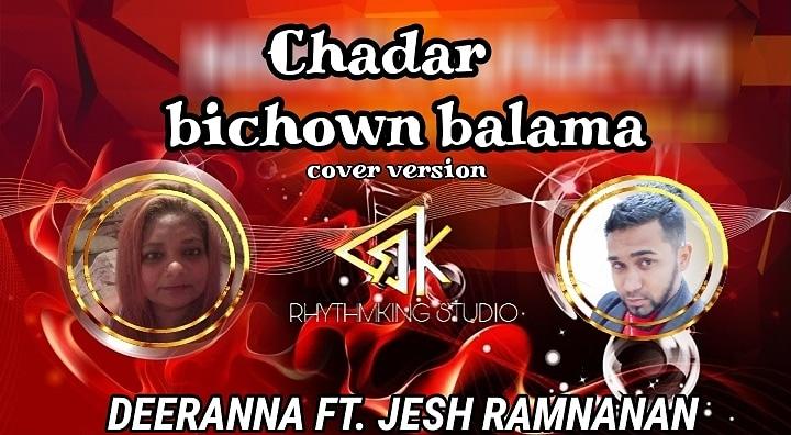 Chadar Bichao Balama By Deeranna Ft Jesh Ramnanan