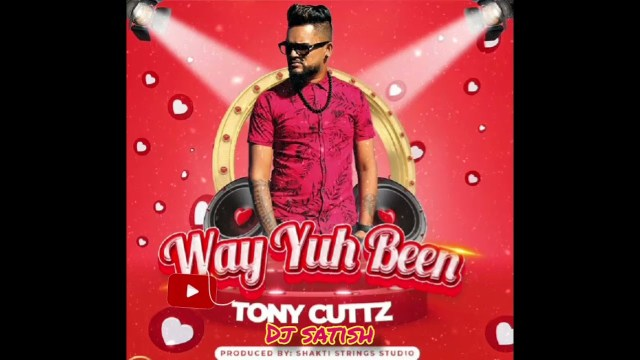 DJ Satish - Tony Cuttz Mashup | Way Yuh Been & Johnny Walker