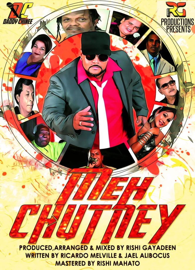 Meh Chutney by Daddy Chinee (2020 Chutney Soca)