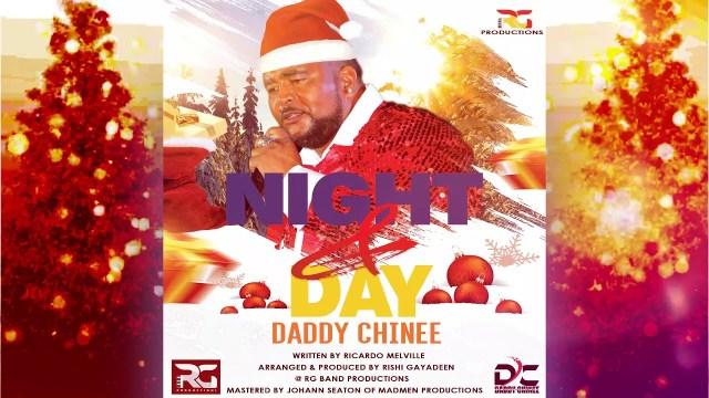 Daddy Chinee - Nite & Day