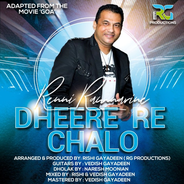 Dheere Re Chalo By Rennie Ramnarine