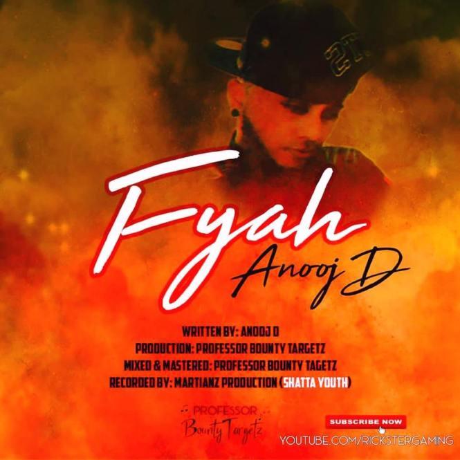 Fyah By Anooj D (2019 Bollyney)