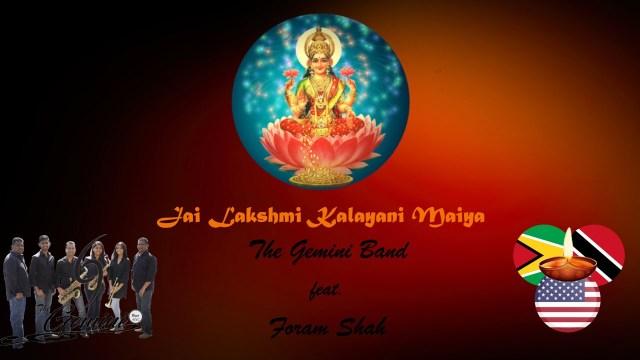 Gemini Band Ft Foram Shah - Jai Lakshmi Kalyani Maiya
