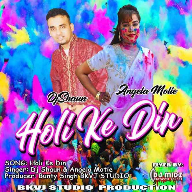 Holi Ke Din By Dj Shaun & Angel Motie (2019 Holi Cover)