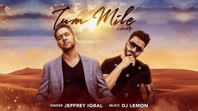 Jeffrey Iqbal ft. Dj Lemon - Tum Mile