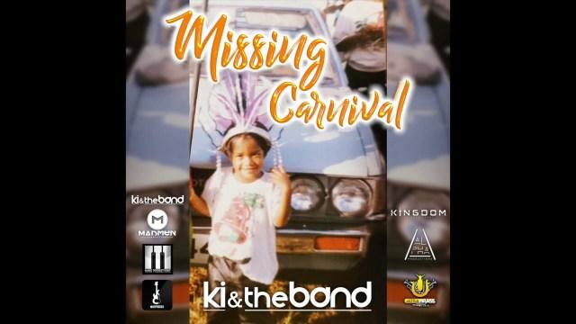 KI & The Band - Missing Carnival
